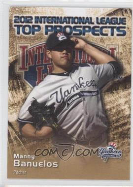 2012 Choice International League Top Prospects - [Base] #3 - Manny Banuelos