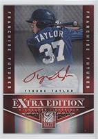 Tyrone Taylor /25