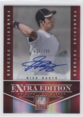 2012 Elite Extra Edition - [Base] - Franchise Futures Signatures [Autographed] #57 - Nick Basto /290