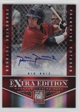 2012 Elite Extra Edition - [Base] - Franchise Futures Signatures [Autographed] #77 - Rio Ruiz /590