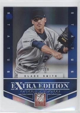 2012 Elite Extra Edition - [Base] - Status Blue Die-Cut #84 - Slade Smith /100