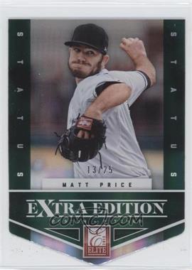 2012 Elite Extra Edition - [Base] - Status Emerald Die-Cut #81 - Matt Price /25
