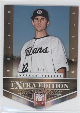 2012 Elite Extra Edition - [Base] - Status Gold Die-Cut #129 - Walker Weickel /5