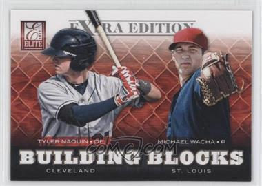 2012 Elite Extra Edition - Building Blocks Dual #2 - Michael Wacha, Tyler Naquin