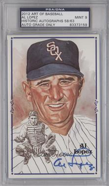 2012 Historic Autographs Art of Baseball - Autographed Art Postcards #N/A - Al Lopez /63 [PSA/DNA Certified Auto]