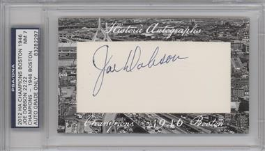 2012 Historic Autographs Champions Cut Autographs - [Base] - [Autographed] #JODO - Joe Dobson /22 [PSA/DNACertifiedAuto]