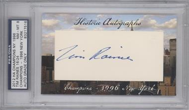 2012 Historic Autographs Champions Cut Autographs - [Base] - [Autographed] #TIRA - Tim Raines /24 [PSA/DNA Certified Auto]