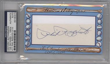 2012 Historic Autographs The Decades - 1950s Edition - Authentic Cut Signature #77 - Phil Rizzuto /10 [PSA/DNA Certified Auto]