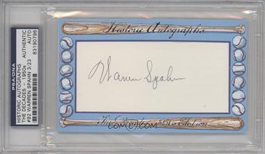 2012 Historic Autographs The Decades - 1950s Edition - Authentic Cut Signature #92 - Warren Spahn /23 [ENCASED]