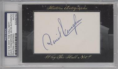 2012 Historic Autographs Why the Hall Not? Cut Autographs - [Base] - [Autographed] #DACO - Dave Concepcion /35 [PSA/DNA Certified Auto]