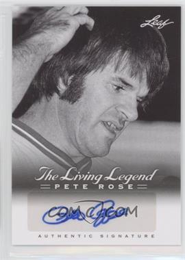 2012 Leaf Pete Rose The Living Legend - Autographs #AU-16 - Pete Rose