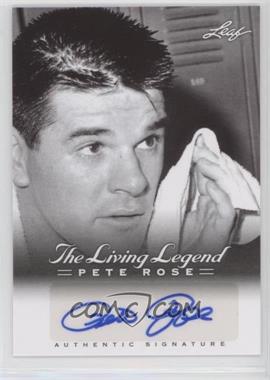 2012 Leaf Pete Rose The Living Legend - Autographs #AU-30 - Pete Rose