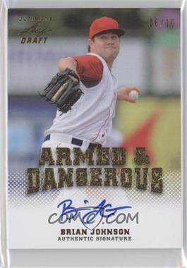 2012 Leaf Ultimate Draft - Armed & Dangerous - Gold #AD-BJ1 - Brian Johnson /10