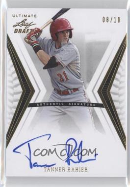 2012 Leaf Ultimate Draft - Base Autographs - Gold #BA-TR1 - Tanner Rahier /10