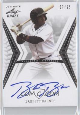 2012 Leaf Ultimate Draft - Base Autographs - Silver #BA-BB2 - Barrett Barnes /25