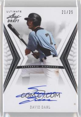2012 Leaf Ultimate Draft - Base Autographs - Silver #BA-DD1 - David Dahl /25