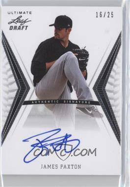 2012 Leaf Ultimate Draft - Base Autographs - Silver #BA-JP1 - James Paxton /25