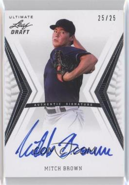 2012 Leaf Ultimate Draft - Base Autographs - Silver #BA-MB1 - Mitch Brown /25