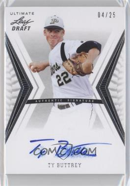 2012 Leaf Ultimate Draft - Base Autographs - Silver #BA-TB1 - Ty Buttrey /25
