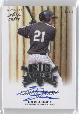 2012 Leaf Ultimate Draft - Big Sticks #BS-DD1 - David Dahl /40