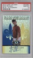 Sam Selman /25 [PSA10]