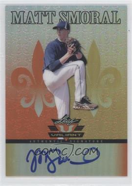 2012 Leaf Valiant - [Base] - Orange #VA-MS2 - Matt Smoral /99