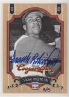 Frank Robinson #/5