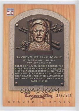 2012 Panini Cooperstown - Bronze History #75 - Ray Schalk /599