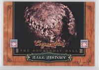 The Doubleday Ball