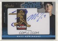 Matt Dominguez #/299