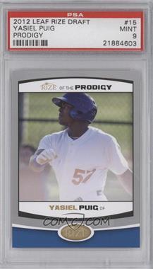 2012 Rize - of the Prodigy #PRO-15 - Yasiel Puig [PSA9]
