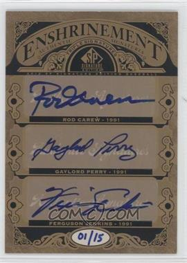 2012 SP Signature Edition - [???] #E3-91 - Rod Carew, Gaylord Perry, Fergie Jenkins /15