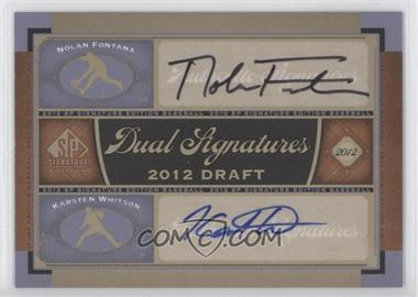 2012 SP Signature Edition - Dual Signatures #2012DRAFT - Nolan Fontana, Karsten Whitson
