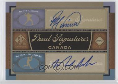2012 SP Signature Edition - Dual Signatures #CAN1 - Brett Lawrie, Michael Saunders