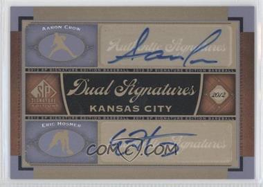 2012 SP Signature Edition - Dual Signatures #KC15 - Aaron Crow, Eric Hosmer
