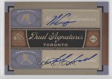 2012 SP Signature Edition - Dual Signatures #TOR12 - David Cooper, Andrew Liebel
