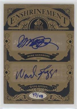 2012 SP Signature Edition - Enshrinement Dual Signatures #E2-'05 - Ryne Sandberg, Wade Boggs /48