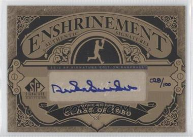 2012 SP Signature Edition - Enshrinement Signatures #E-DS - Duke Snider /100
