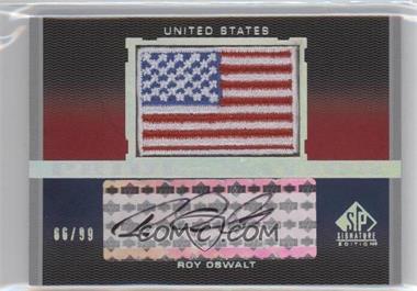 2012 SP Signature Edition - Pride of a Nation Autographs #PN-RO - Roy Oswalt /99