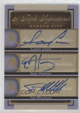 2012 SP Signature Edition - Triple Signatures #KC17 - Aaron Crow, Eric Hosmer, Tim Melville