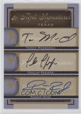 2012 SP Signature Edition - Triple Signatures #TEX12 - Phillip Pfeifer, Tommy Mendonca, Robbie Ross