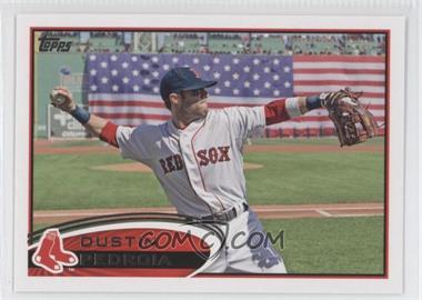 2012 Topps - [Base] #540.2 - Dustin Pedroia (American Flag in Background)