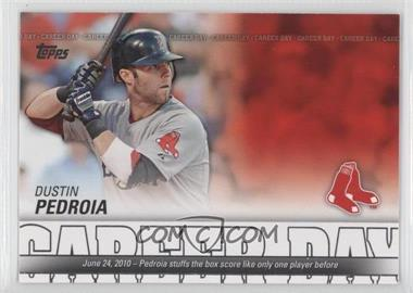 2012 Topps - Career Day #CD-14 - Dustin Pedroia