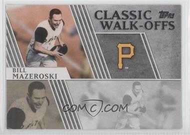 2012 Topps - Classic Walk-Offs #CW-1 - Bill Mazeroski