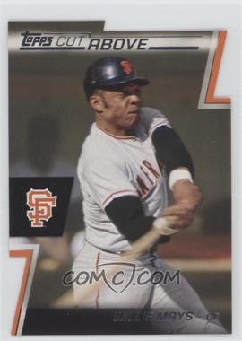 2012 Topps - Cut Above #ACA-14 - Willie Mays