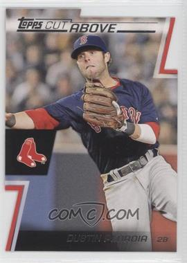 2012 Topps - Cut Above #ACA-7 - Dustin Pedroia