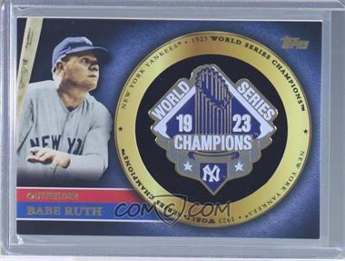 2012 Topps - Gold World Series Pin Card #GWSP-BR - Babe Ruth