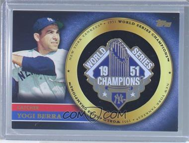 2012 Topps - Gold World Series Pin Card #GWSP-YB - Yogi Berra