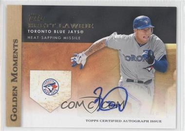 2012 Topps - Golden Moments Certified Autographs #GMA-BL - Brett Lawrie