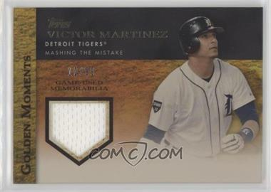 2012 Topps - Golden Moments Game-Used Memorabilia - Gold #GMR-VM - Victor Martinez /99